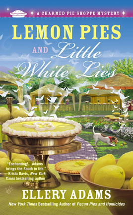 The Charmed Pie Shoppe Mysteries - Lemon Pies and Little White Lies